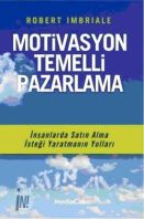 MOTİVASYON TEMELLİ PAZARLAMA